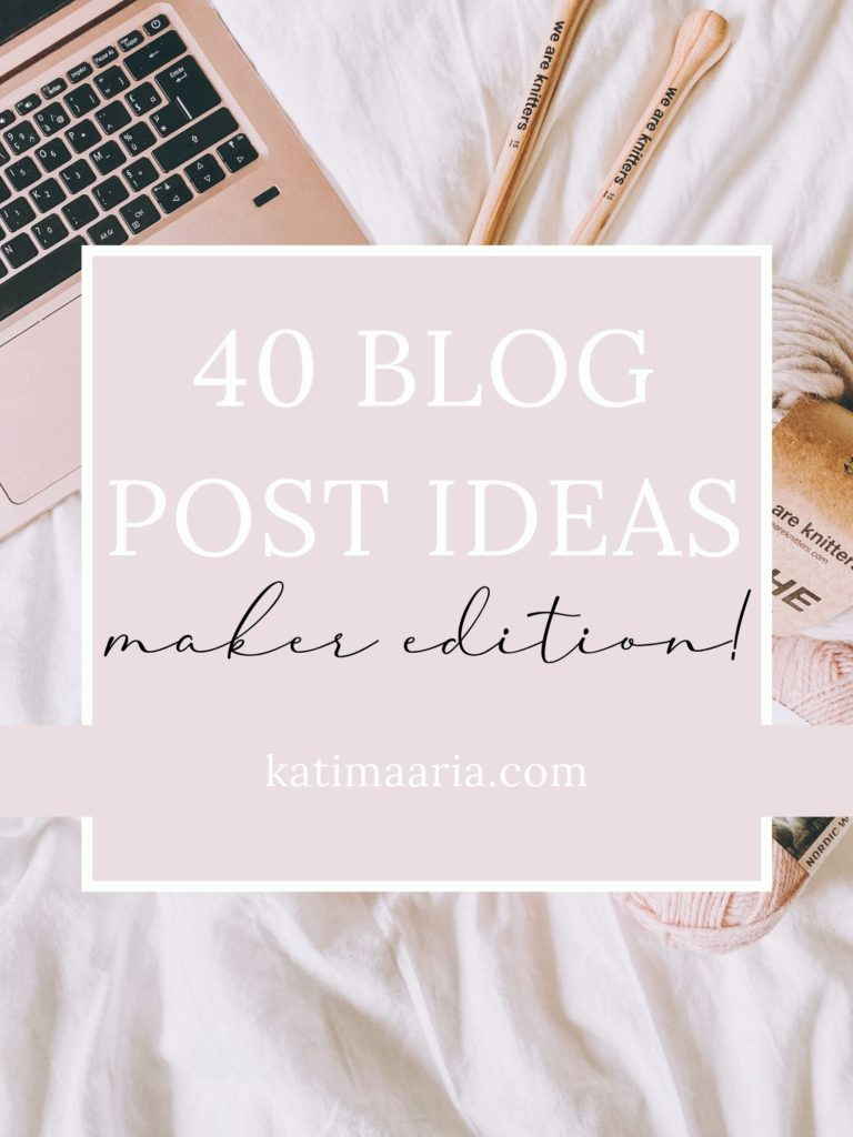 blog post ideas for makers